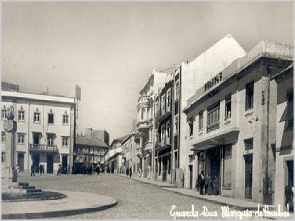 Rua Marquês de Pombal - Guarda Antiga