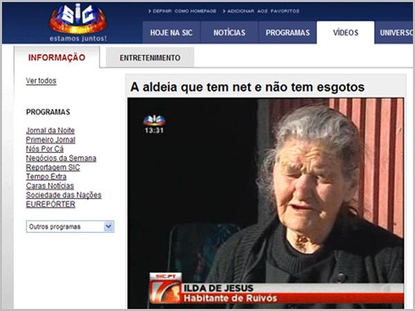 Em Ruivós a Ti Ilda confirma que já  há internet mas ainda não tem esgotos