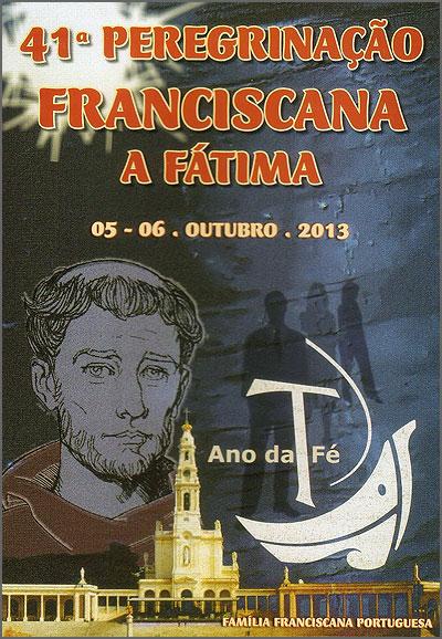 41.ª Peregrinação Franciscana a Fátima