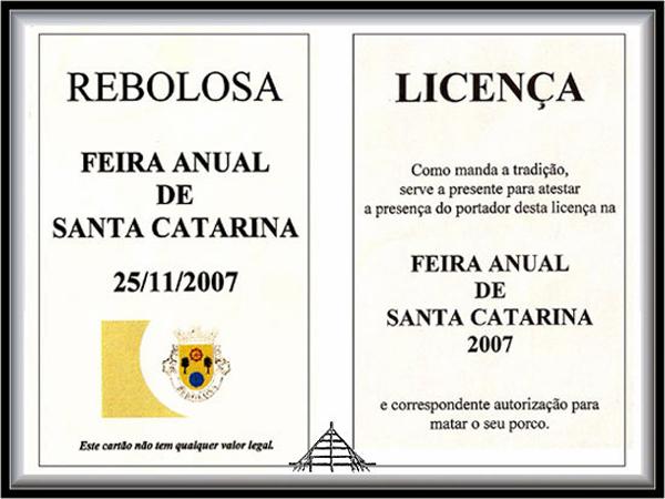 Licença para matar o porco na Festa da Santa Catarina na Rebolosa