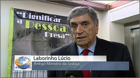 «A estratégia de reinserção social é ainda muito deficitária» (Laborinho Lúcio)