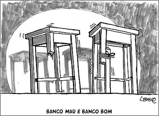 Os bancos continuam na berra