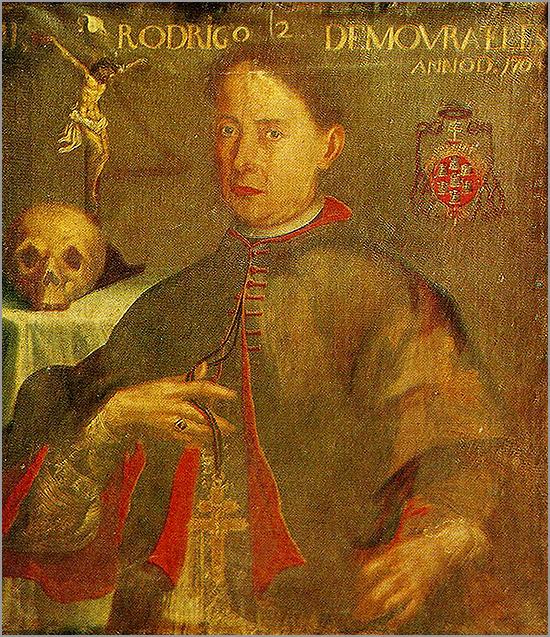 D. Rodrigo Moura Teles - Bispo da Guarda (1690-1703) e Arcebispo de Braga (1704-1728)