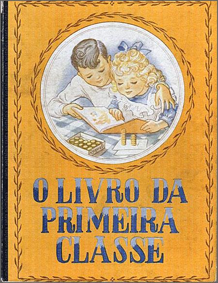 Livro Primeira Classe  - Capeia Arraiana