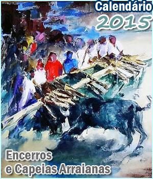 Calendário 2015 - Encerros e Capeias Arraianas- Sabugal