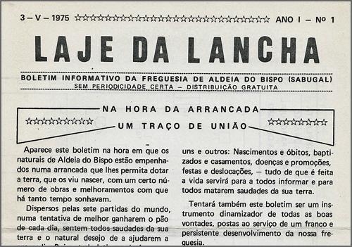 """Número 1 do """"Laje da Lancha"""", fundado em 1975 pelo Dr. João Nabais. Depois do seu falecimento, a publicação deste boletim informativo sobre Aldeia do Bispo foi retomada pelo seu irmão Justo Nabais"""