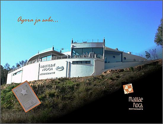 O restaurante Matilde Noca em Marrazes