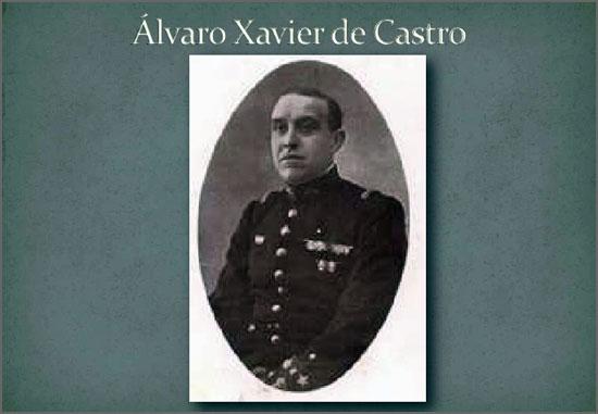 Há 137 anos nasceu na Guarda o militar e político Álvaro Xavier de Castro