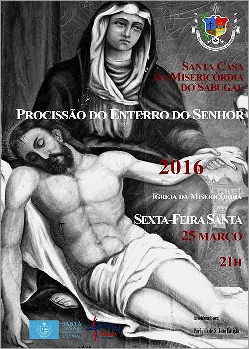 Procissão do Enterro do Senhor - Sexta-feira Santa - Santa Casa da Misericórdia do Sabugal - Capeia Arraiana