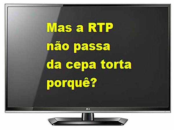 Audiências da RTP1 não são famosas