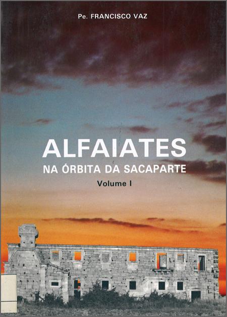O livro sobre Alfaiates de Francisco Vaz