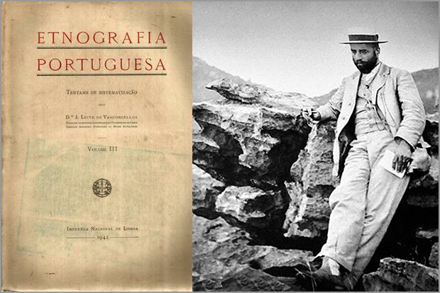 Etnografia Portuguesa de José Leite de Vasconcelos - Pinharanda Gomes - Capeia Arraiana