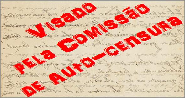 Censura e Auto-Censura - António Emídio - Capeia Arraiana