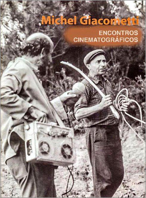 Encontros Cinematográficos - Michel Giacometti - Capeia Arraiana