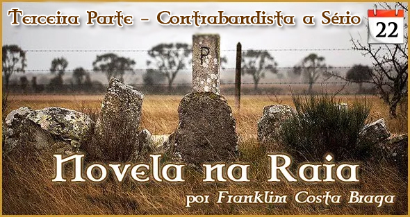 Novela na Raia - Episódio 22 - Franklim Costa Braga - Capeia Arraiana