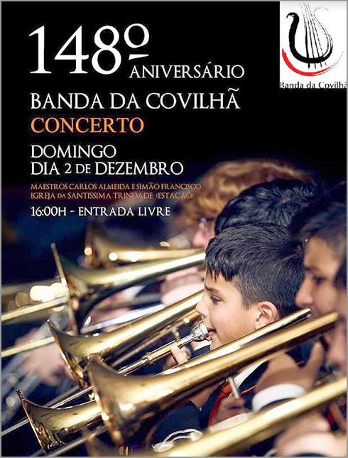 Concerto dos 148 anos da Banda da Covilhã - Capeia Arraiana