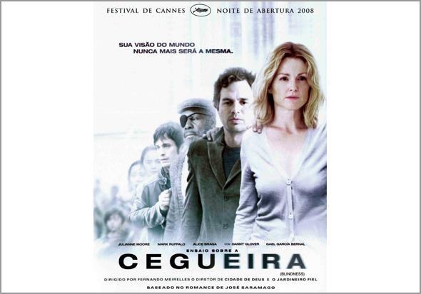 Cartaz de promoção do filme «Ensaio sobre a Cegueira» baseado no livro de José Saramago - Capeia Arraiana