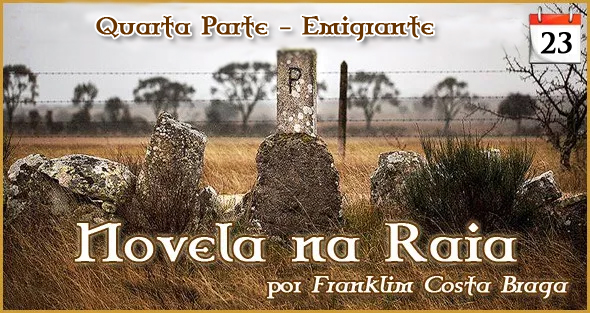 Novela na Raia - Episódio 23 - Franklim Costa Braga - Capeia Arraiana