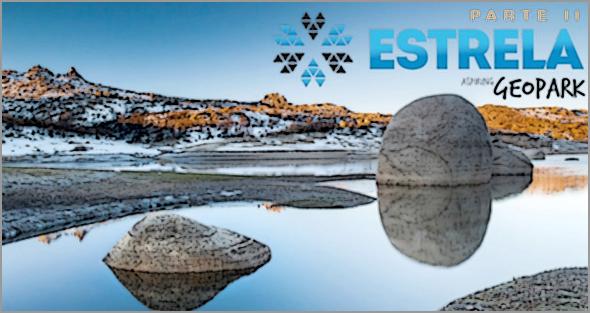 Serra da Estrela já tem estatuto de Geopark Mundial