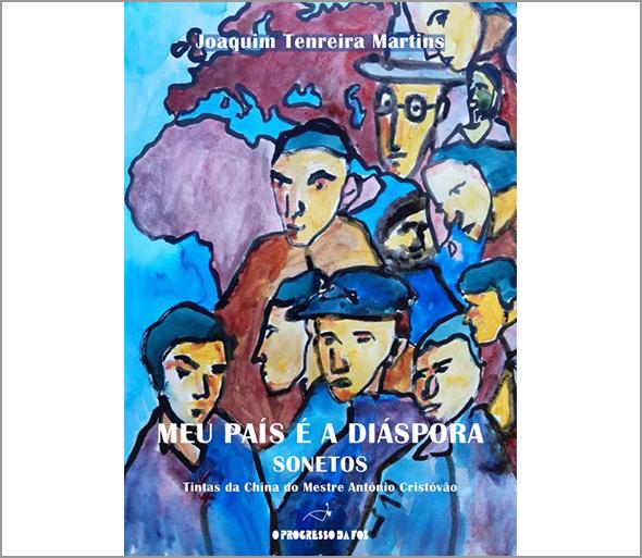 «O meu País é a Diáspora» de Joaquim Tenreira Martins