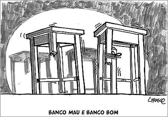 Banco Mau e Banco Bom