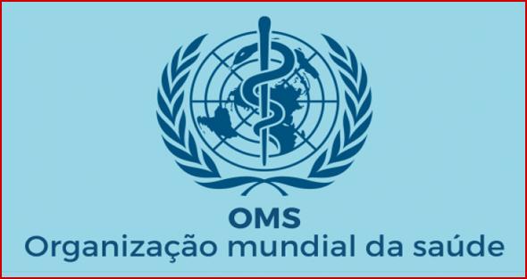 OMS - Organização Mundial de Saúde