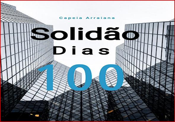 100 Dias de Solidão