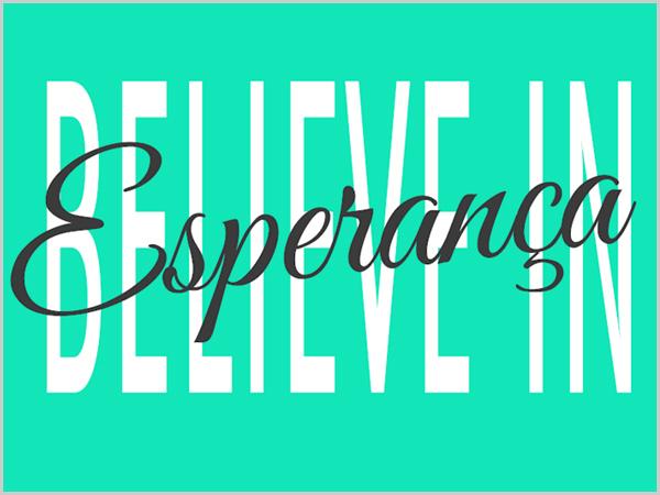 Ter Esperança! Acreditar!