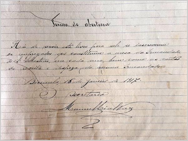 Termo de abertura do livro da Irmandade assinado por Manuel Lial Vaz a  16 de Janeiro de 1917