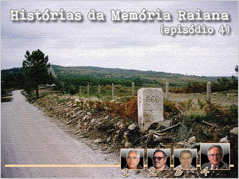 Histórias da Memória Raiana - Episódio 4 - Ramiro Matos - capeiaarraiana.pt