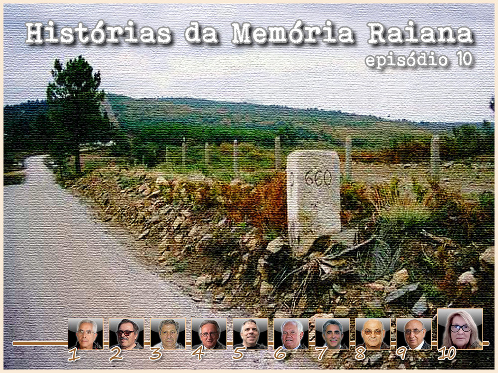 Histórias da Memória Raiana - Episódio 10 - Georgina Ferro - capeiaarraiana.pt