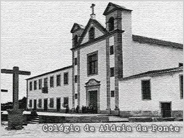 Colégio de Aldeia da Ponte - capeiaarraiana.pt