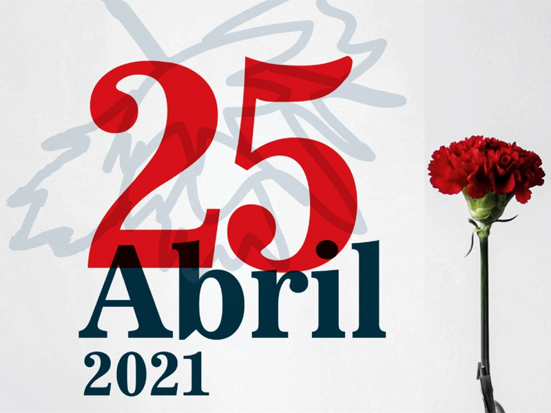 25 de Abril de 2021 - 47 anos depois...