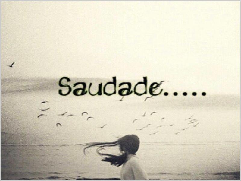 Saudade...